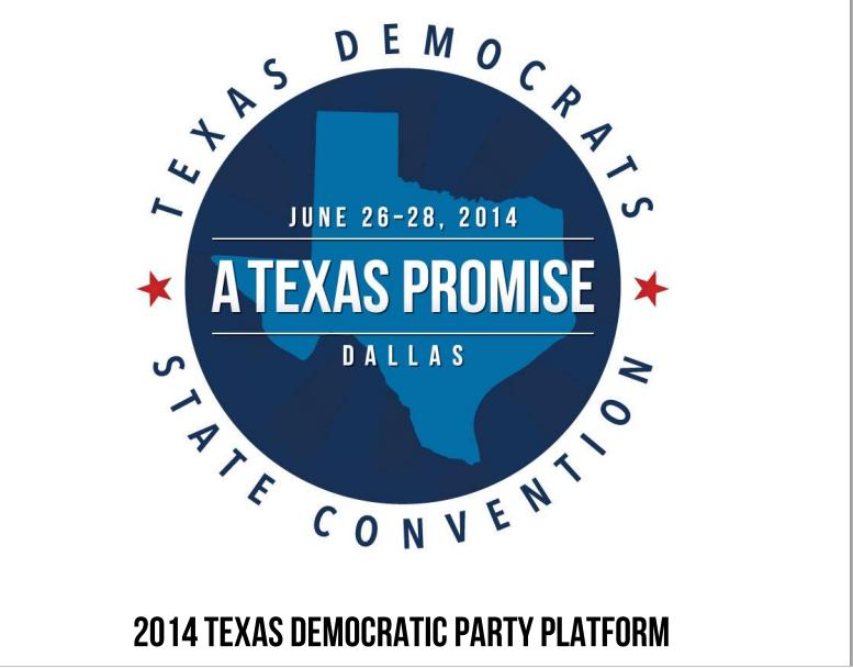 The Texas Democratic Party Platform: A Good Read and a Great Platform.