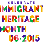 June is Immigrant Heritage Month!