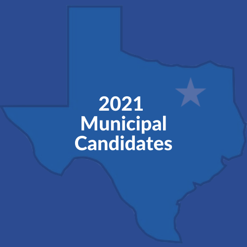 Blue Texas Map with text of 2021 Municipal Candidates