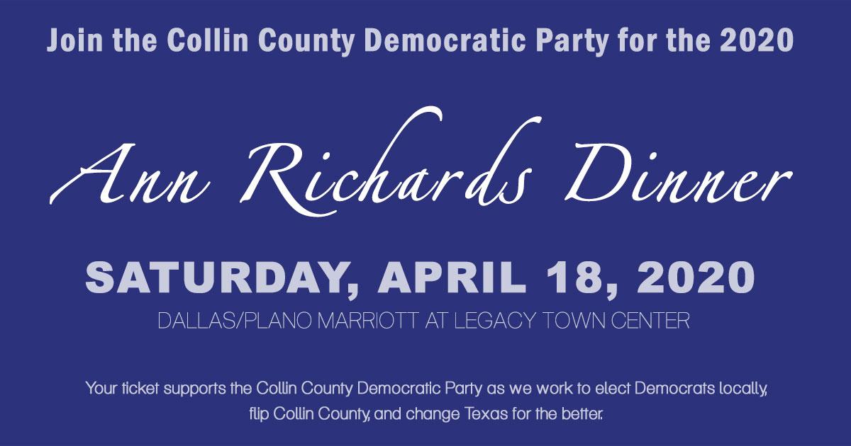 Ann Richards Dinner - April 18, 2020. Click for tickets.
