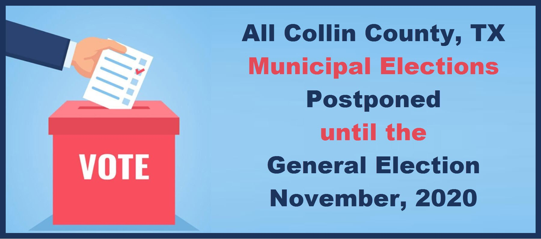 Collin County Municipal Elections Postponed until Nov 3