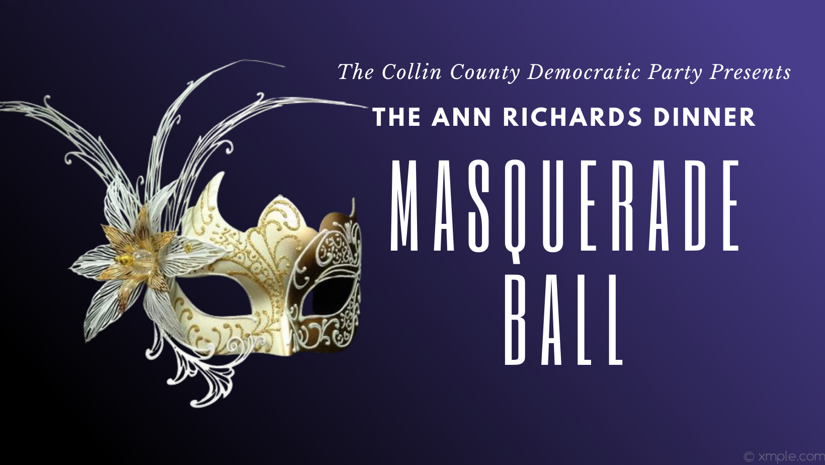 Fancy Mask next to text The Collin County Democratic Party Presents The Ann Richards Masquerade Ball