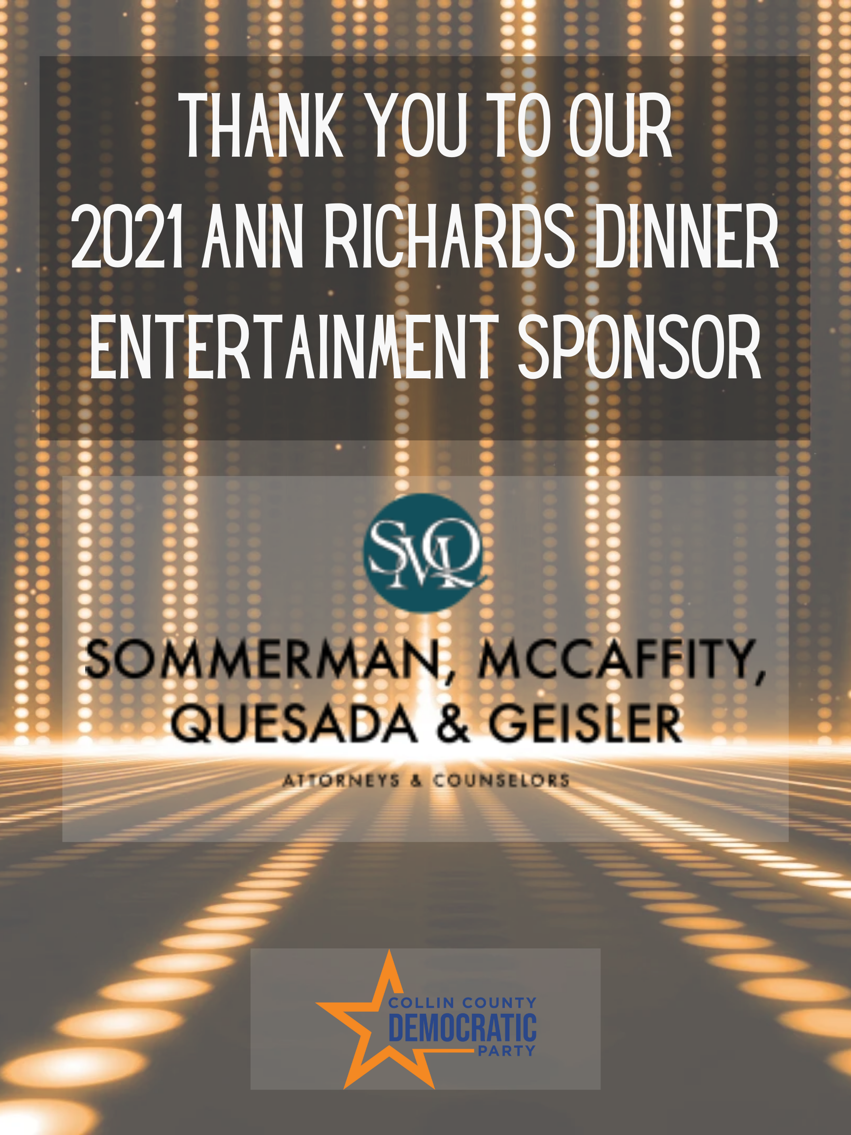 Entertainment Sponsor Sommerman McCaffity Quesada and Geisler