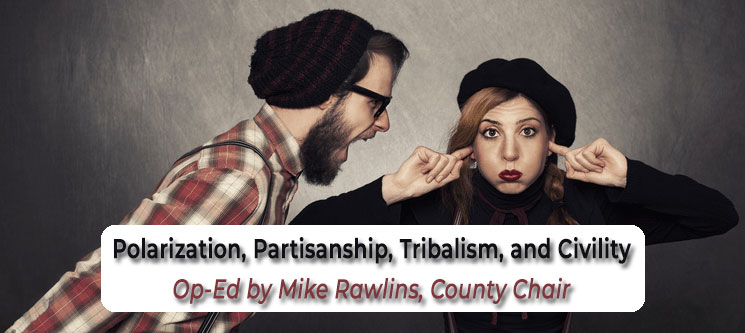 Polarization, Partisanship, Tribalism, and Civility - Op-Ed Title