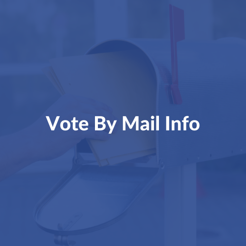 Vote By Mail Info