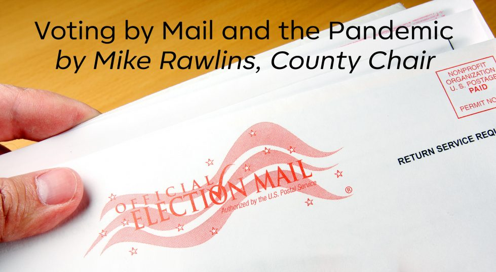 Voting by Mail and the Pandemic
